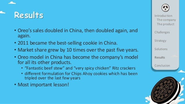 oreo repositioning case study Case studies  oreo thins, which delivers the unmistakable flavor and fun  consumers know and love in a new, lighter way a successful 2014 launch in  china.