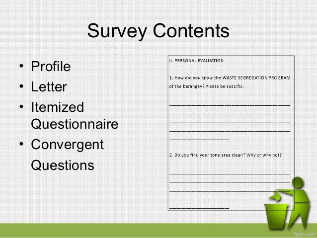 survey questionnaire for baranggay case study Whether your business is large or small, online surveys can make a difference learn more from these customer case studies.