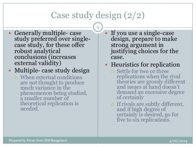 holistic multiple case study design Five parts of a case study research design 1 research questions 2 propositions (if any) 3 unit(s) of analysis 4  when using multiple-case studies, each case.