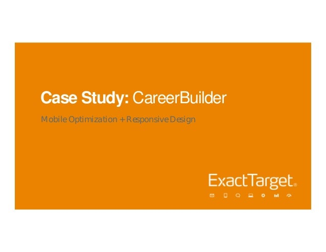 Case Study: CareerBuilderMobile Optimization + Responsive Design