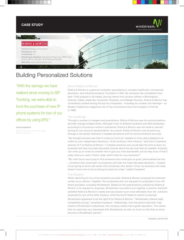 CASE STUDY      Industry Focus: Construction      Employees: 500      Location(s): 12      Windstream Solution: Equipment ...