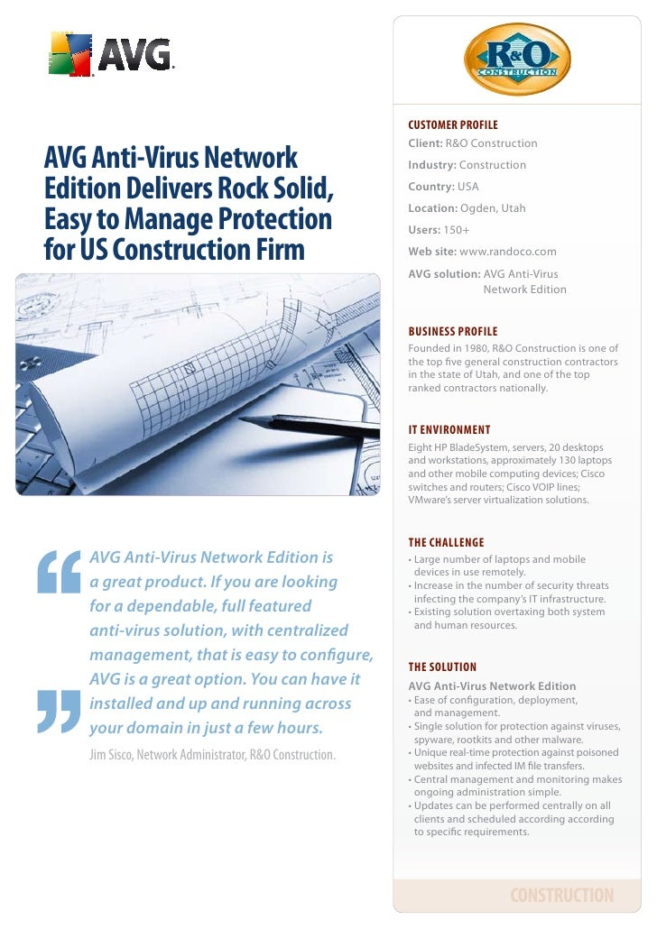 CUSTOMER PROFILE                                                           Client: R&O Construction avg anti-virus Network...