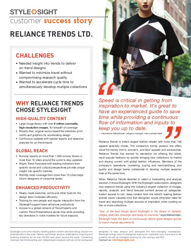 customer success storyRELIANCE TRENDS LTD.     CHALLENGES     • Needed insight into trends to deliver       on-trend desig...