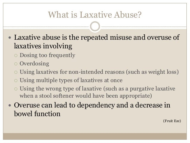 Chronic Constipation And Laxative Abuse