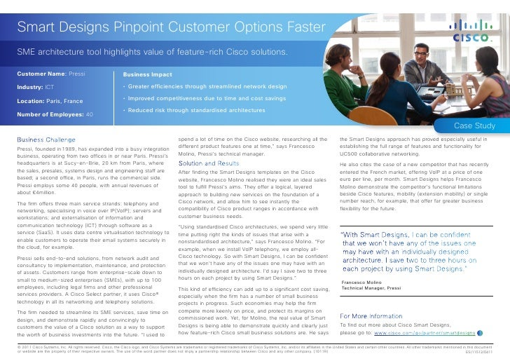 Smart Designs Pinpoint Customer Options FasterSME architecture tool highlights value of feature-rich Cisco solutions.Custo...