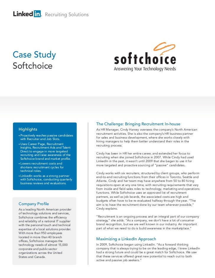 Recruiting SolutionsCase StudySoftchoice                                             The Challenge: Bringing Recruitment I...