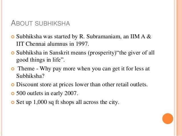 Subhiksha case study