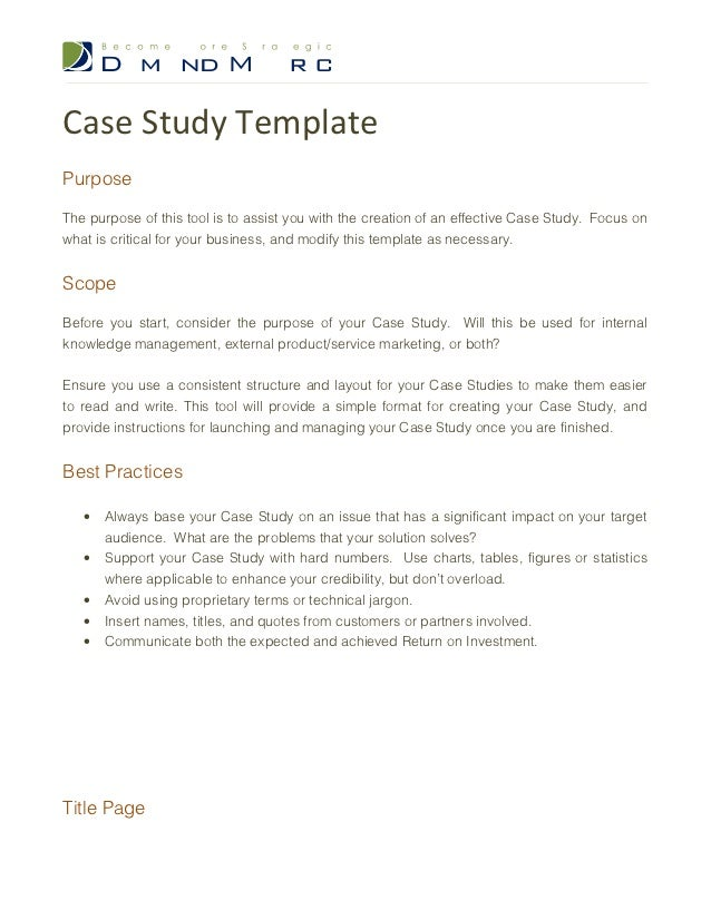 Case Study TemplatePurposeThe Purpose Of This Tool Is To Assist You With  The Creation Of An ...