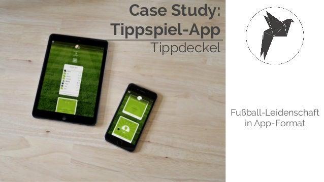 Case Study: Tippspiel-App Tippdeckel Fußball-Leidenschaft in App-Format