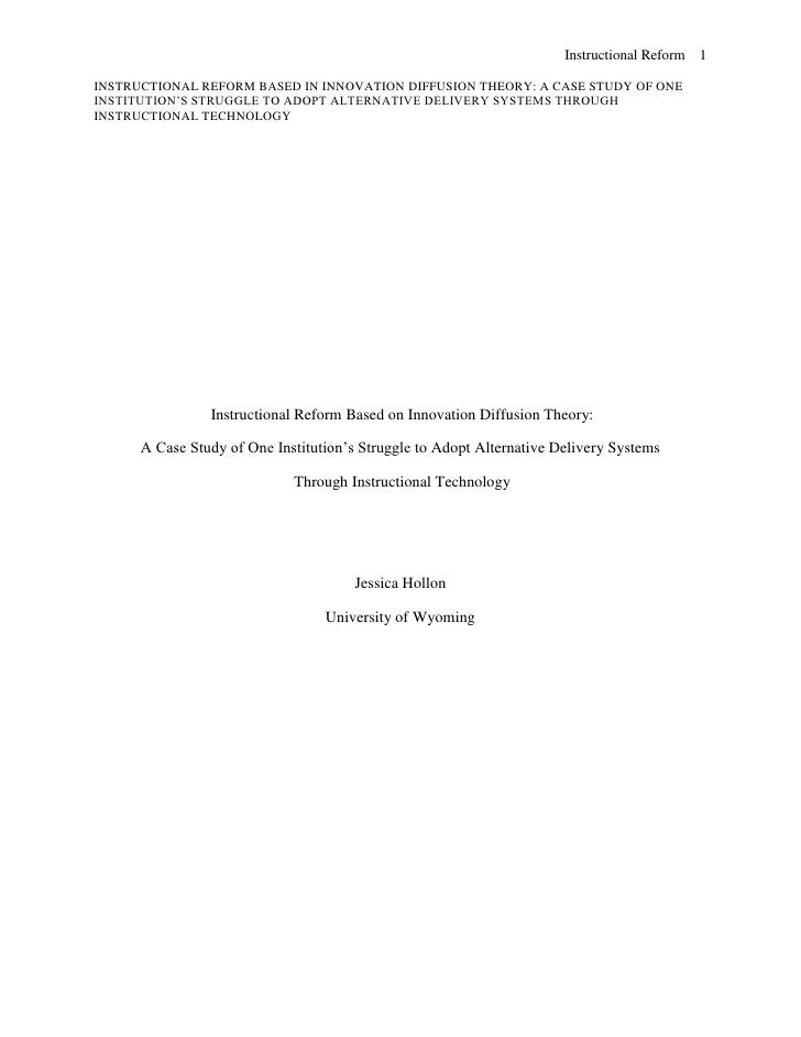 Instructional Reform Based on Innovation Diffusion Theory:<br />A Case Study of One Institution's Struggle to Adopt Alter...