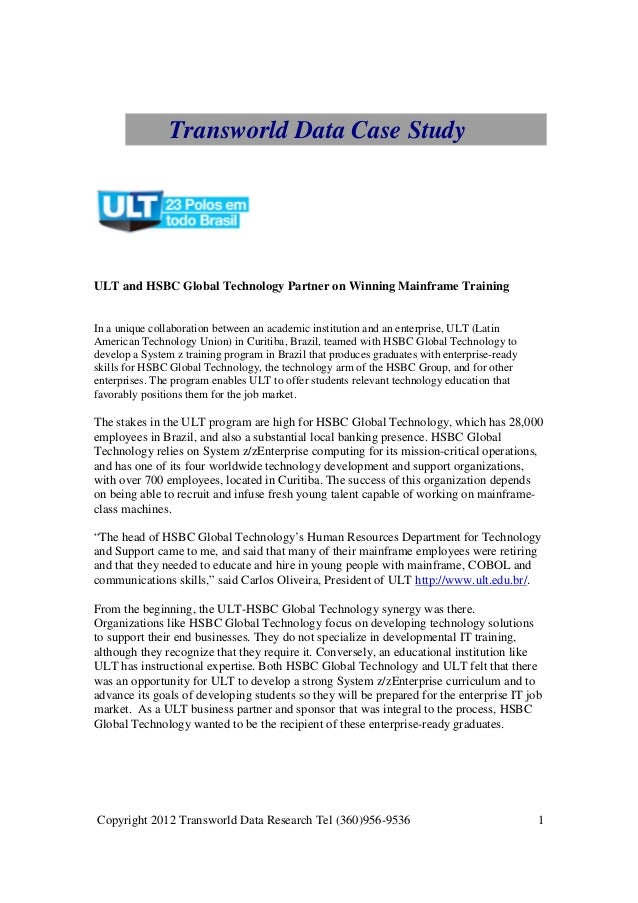 Transworld Data Case StudyULT and HSBC Global Technology Partner on Winning Mainframe TrainingIn a unique collaboration be...