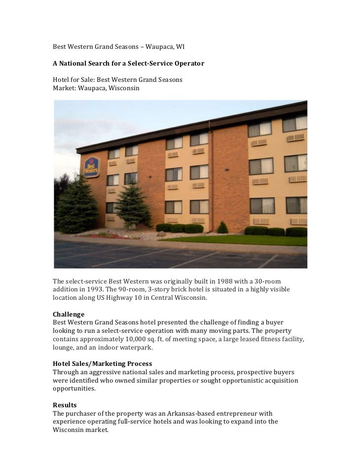 Best Western Grand Seasons – Waupaca, WIA National Search for a Select-Service OperatorHotel for Sale: Best Western Grand ...