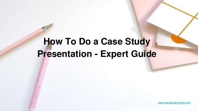 Case study expert