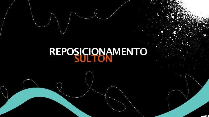 REPOSICIONAMENTO    SULTON