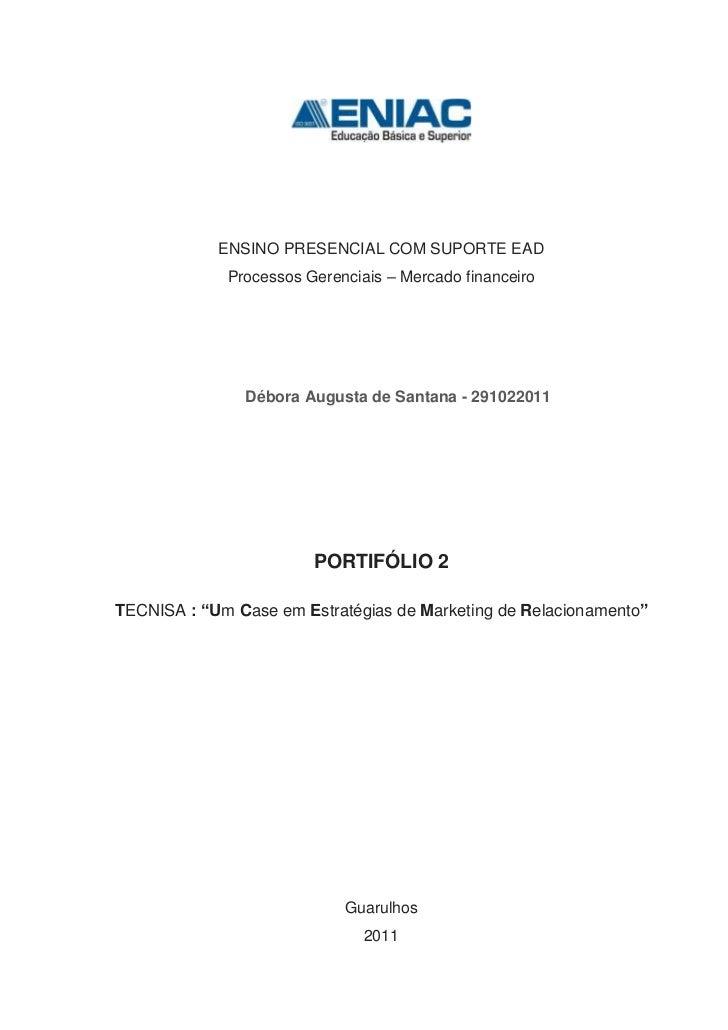 ENSINO PRESENCIAL COM SUPORTE EAD             Processos Gerenciais – Mercado financeiro               Débora Augusta de Sa...