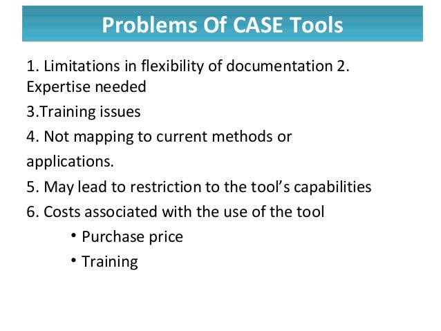 Case tools and modern process of system development