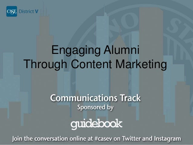 Engaging Alumni Through Content Marketing