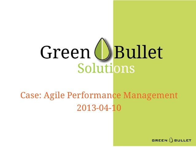 Case: Agile Performance Management              2013-04-10