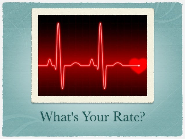 Whats Your Rate?