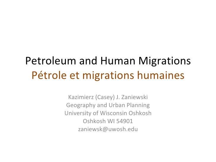 Kazimierz J. Zaniewski - Pétrole et migrations humaines