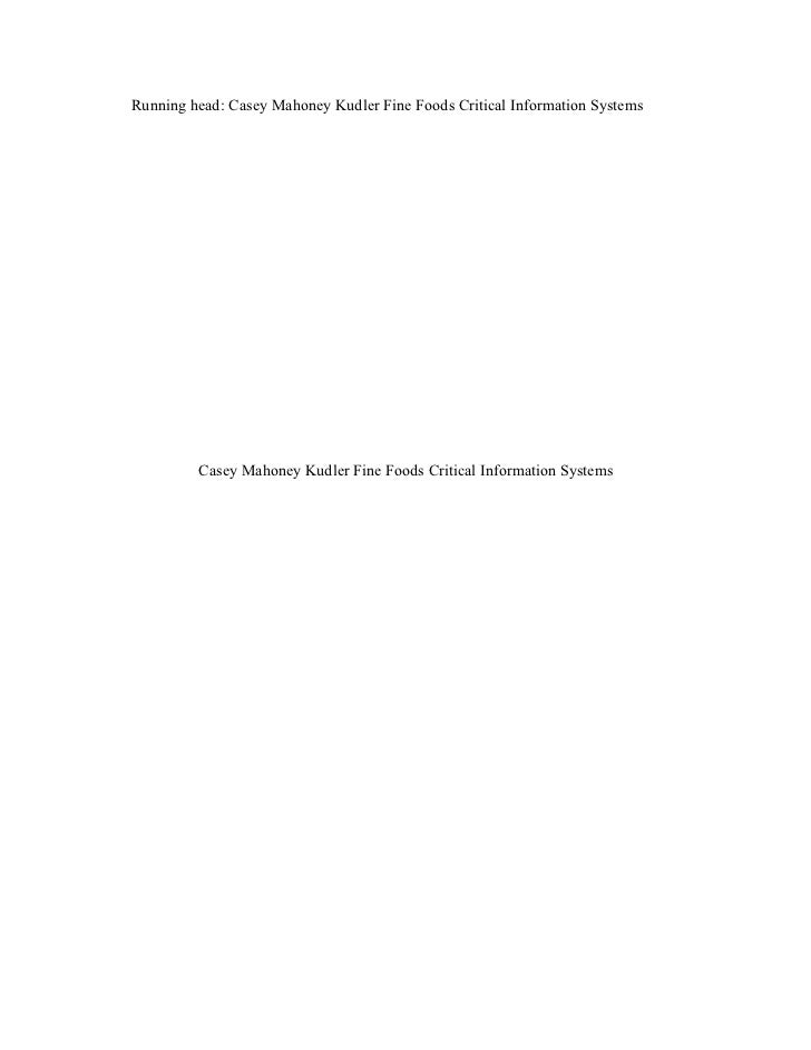 kudler fine food Digital marketing this research paper in this we will be looking at their statement  of profit and loss and their statement of financial kudler fine foods challenges in .