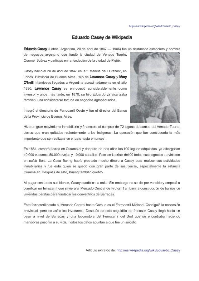 http://es.wikipedia.org/wiki/Eduardo_Casey Eduardo Casey de Wikipedia Eduardo Casey (Lobos, Argentina, 20 de abril de 1847...