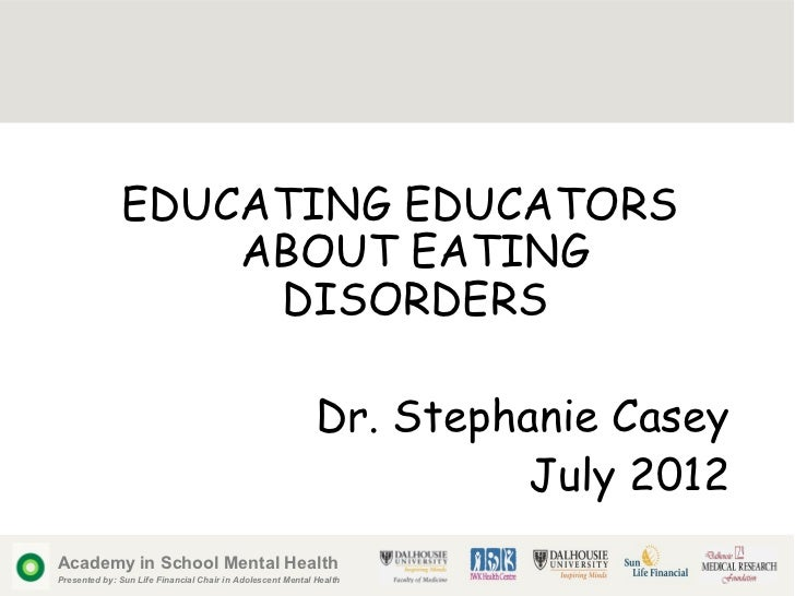 EDUCATING EDUCATORS                  ABOUT EATING                   DISORDERS                                             ...