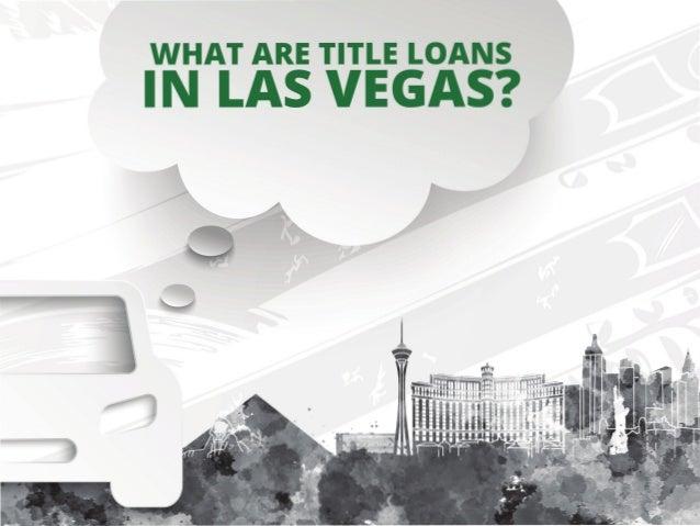 What Is a Las Vegas Title Loan?