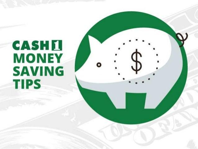 CASH [I MONEY SAVING TIPS
