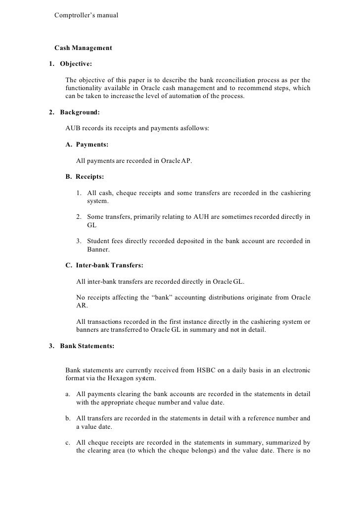 Comptroller's manual     Cash Management  1. Objective:      The objective of this paper is to describe the bank reconcili...