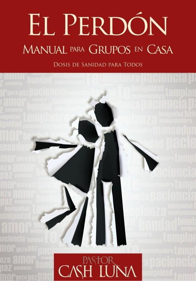 © 2010Carlos y Sonia Luna © 2010Casa de Dios  Para la presente edición  Km. 17 a San José Pinula, Fraijanes  Guatemal...