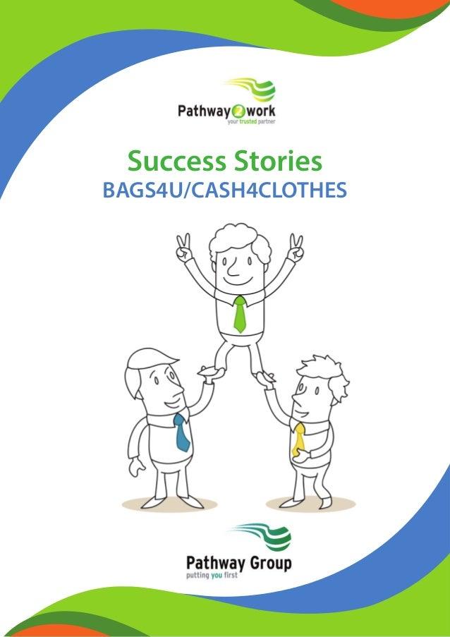 Success Stories BAGS4U/CASH4CLOTHES