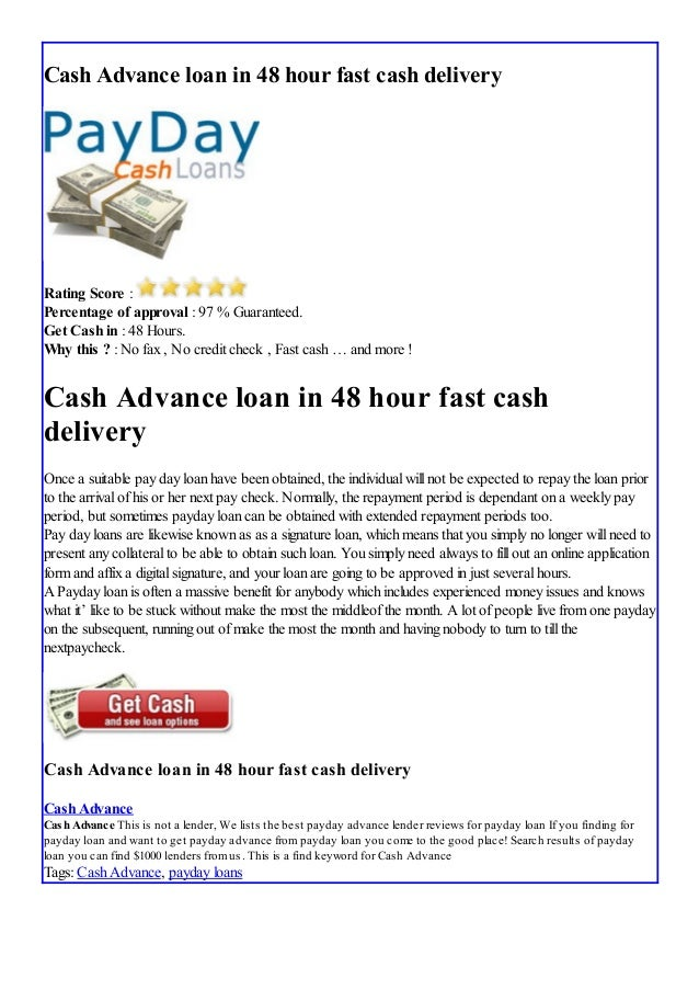 Cash advance loan in 48 hour fast cash delivery