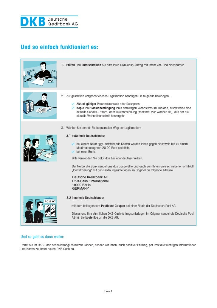 DKB                 Deutsche                     Kreditbank AG     Und so einfach funktioniert es:                        ...