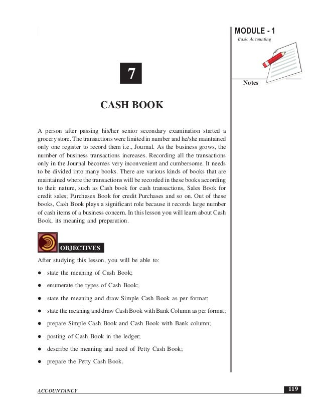 MODULE - 1 Basic Accounting Notes 119 Cash Book ACCOUNTANCY A person after passing his/her senior secondary examination st...