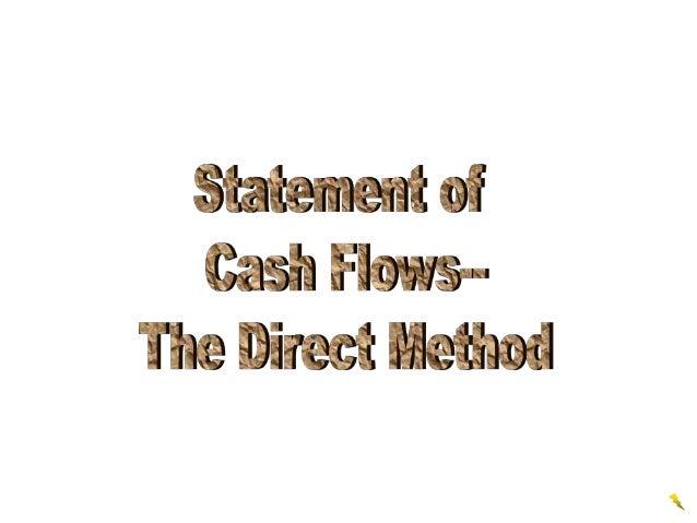 Baik menggunakan pendekatan indirect method dan direct method cash flow from investing activities danfinancing activities,...