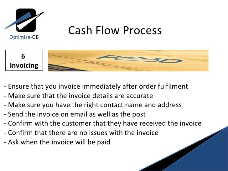 - Ensure that you invoice immediately after order fulfilment  - Make sure that the invoice details are accurate  - Make su...