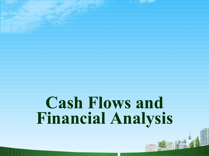Cash Flows and Financial Analysis