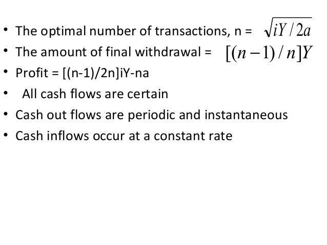 Uncertainty Model- Miller-Orr Model • Applicable when uncertainty of cash outflows is so high, results random fluctuation ...