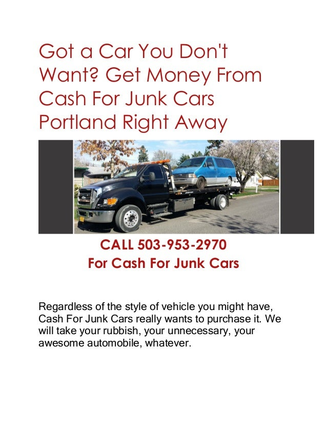 Cash For Junk Cars - Get More Cash For Your Vehicle in Portland With …