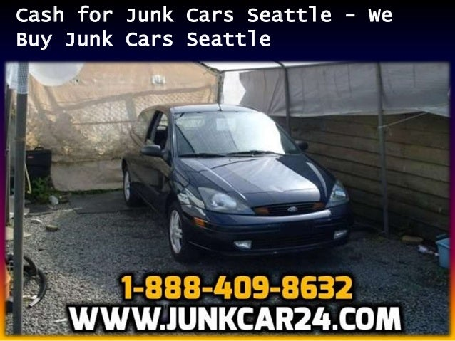 Buy Junk Cars Seattle >> Cash For Junk Cars Seattle We Buy Junk Cars Seattle