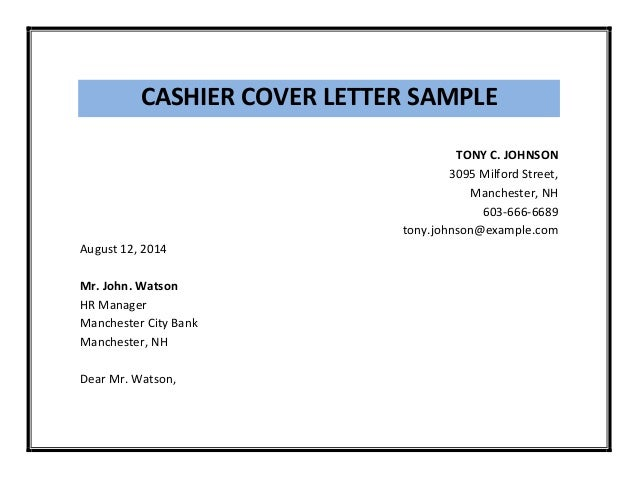 Application letter for a cashier post – Sample Bank Teller Cover Letter