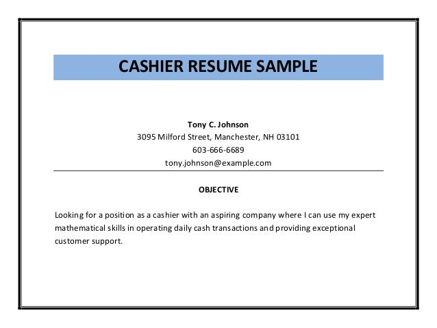 Example Of Cashier Resume Cashier Resume Objective Cashier ...