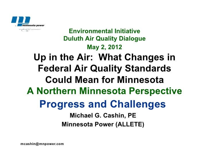 Environmental Initiative                  Duluth Air Quality Dialogue                         May 2, 2012   Up in the Air:...