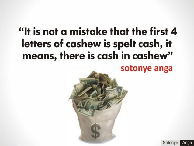 Cash in cashew by sotonye anga