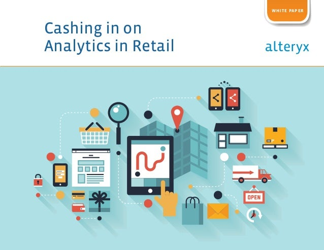 Cashing in on Analytics in Retail whitE paper
