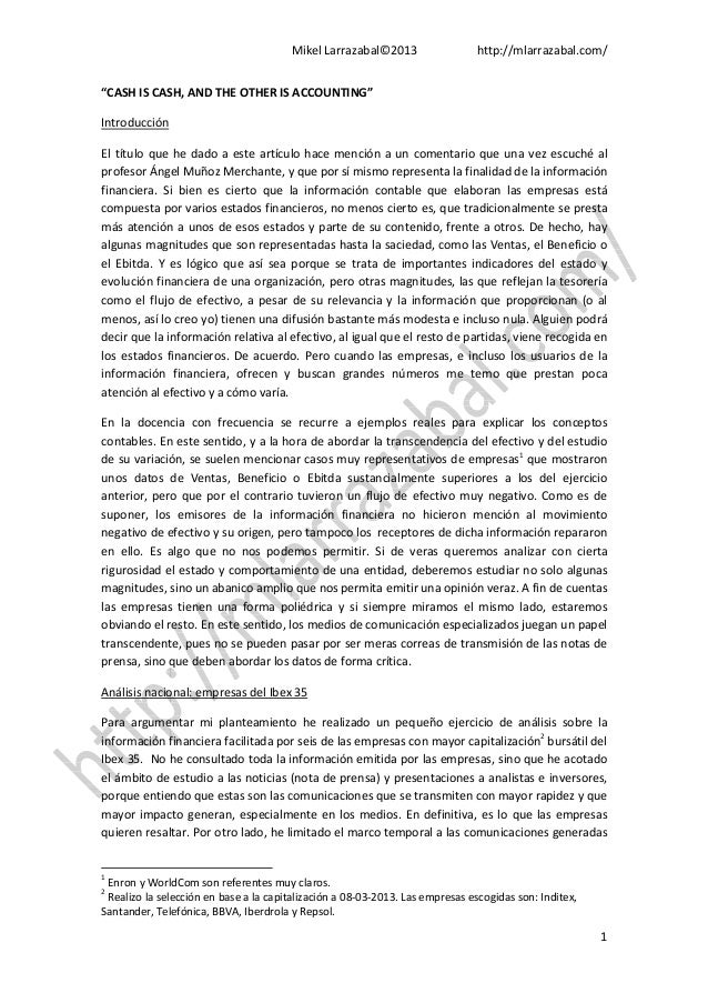 """Mikel Larrazabal©2013 http://mlarrazabal.com/1""""CASH IS CASH, AND THE OTHER IS ACCOUNTING""""IntroducciónEl título que he dado..."""