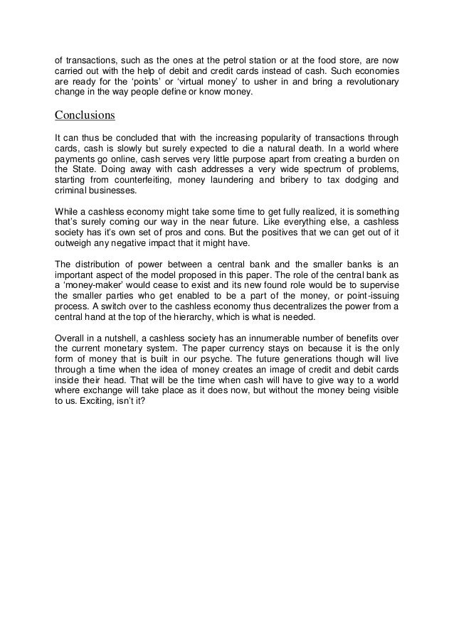 cashless society research papers Home free essays benefits of a cashless society  essay sample on benefits of a cashless society  to make your research paper well-formatted and your essay .