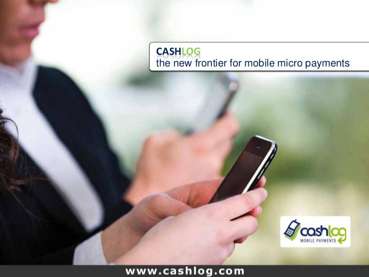 CASHLOG                 the new frontier for mobile micro paymentsBuongiorno SpA                                          ...