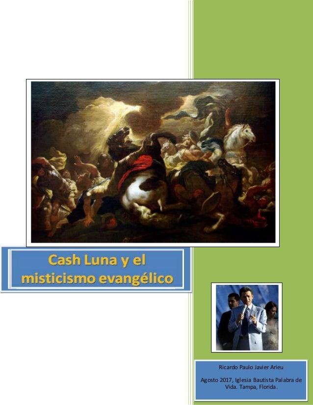 [Type the document title] Ricardo Paulo Javier Arieu Agosto 2017, Iglesia Bautista Palabra de Vida. Tampa, Florida.